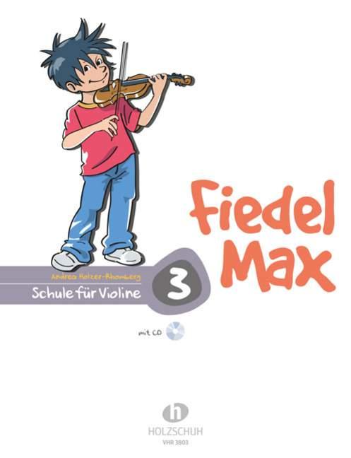 Fiedel-max Für Violine - Schule Band 3 Holzer-rhomberg, Andrea Violin And Cd